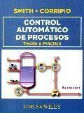 Control automático de procesos : teoría y práctica / Carlos A. Smith, Armando B. Corripio