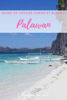 Une semaine entre Coron et El Nido à Palawan aux Philippines. Les plages paradisiaques de Palawan sont les plus belles que j'ai eu la chance de voir jusqu'à présent. Retrouve ici mon guide pour organiser ton séjour. #palawan #coron #elnido #philippines #voyage #backpackers