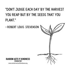 Robert Louis Stevenson, Kindness Quotes, Don't Judge, Each Day, Acting, Quotations, Random Acts, Education, Words