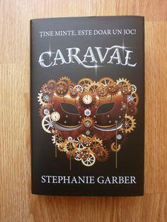 """""""Caraval"""" – Stephanie Garber  De fiecare dată când citesc o carte extraordinară, îmi vine destul de greu să scriu despre ea. Este și cazul cărții """"Caraval"""" de Stephanie Garber. Dacă ar fi să descr…"""