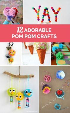 12 Adorable Pom Pom Crafts for Kids