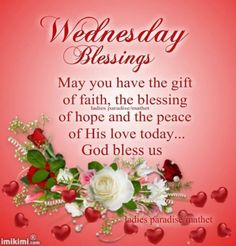 Enjoy 10 of the most blessed and beautiful wednesday good morning quotes on social media! Wednesday Morning Greetings, Wednesday Morning Quotes, Wednesday Prayer, Blessed Wednesday, Good Morning Wednesday, Wonderful Wednesday, Good Morning Quotes, Morning Images, Morning Sayings