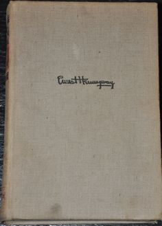 1940 For Whom The Bell Tolls by Ernest Hemingway Scribner's Sons First Edition
