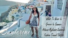 What To Wear In Greece: Santorini, Mykonos, Athens Greece Itinerary, Greece Travel, Mykonos, Santorini, Strapless Dress, Bodycon Dress, What To Pack, Athens, What To Wear