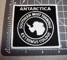 Antarctica Embroidered Patch, Southern Most Terminus, Extremus Coldus, UNIQUE