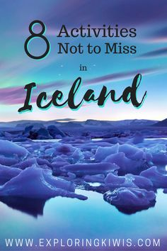 8 Activities not to miss in Iceland The only Iceland itinerary you'll need for a visit during the winter. Check out the most amazing things to do on the Ring Road and in and around Reykjavik.