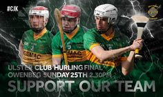 Ulster Club Hurling Final Finals, Graphics, Club, Sports, Hs Sports, Graphic Design, Final Exams, Printmaking, Sport
