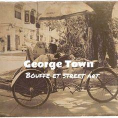Visiter George Town, manger sa bouffe de rue, admirer le street art, ses temples, ses maisons des clans et aller aux plages de Penang.