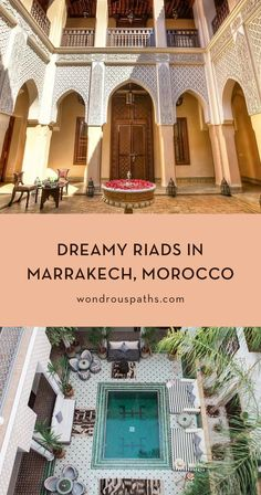 Dreamy Riads in Marrakech, Morocco