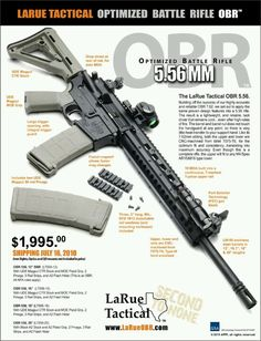 LaRue Tactical 'OBR Inch) Larue makes some of the finest, most accurate AR platform rifles in the world! Home Defense, Self Defense, Ar Rifle, Battle Rifle, Tactical Equipment, Tactical Survival, Assault Rifle, Military Weapons, Guns And Ammo