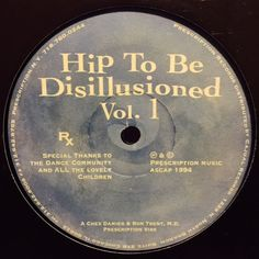 "Chez Damier, Ron Trent, MD - Hip To Be Disillusioned Volume 1 12"" PRES107 Prescription"