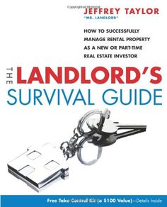 The Landlords Survival Guide: How to Succesfully Manage Rental Property as a New or Part-Time Real Estate Investor Income Property, Investment Property, Rental Property, Property Investor, Income Tax, Passive Income, Real Estate Book, Real Estate Tips, Landlord Tenant