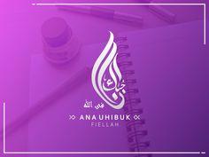 Arabic Calligraphy Logo Ana Uhibbuki by Faruki Vackoth