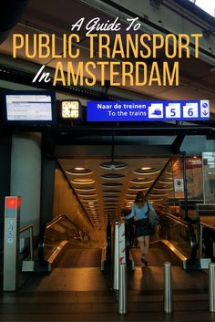 A Quick Guide to Amsterdam Public Transport