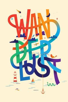 Wanderlust is such a great word! Some travel inspiration with just one (rather colorful) word :) #travelquotes #inspiration