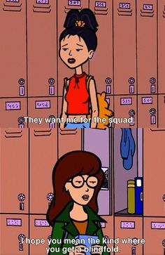 easy character navigation: brittany daria helen jake jane jodie kevin quinn sick, sad world trent Daria Quotes, Daria Morgendorffer, Character Quotes, My Spirit Animal, 90s Kids, Funny Memes, Top Memes, Laughter, Fangirl