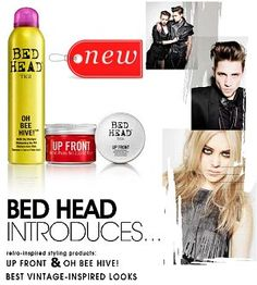 NEW from TIGI Bed Head: Up Front Rocking Gel Pomade  Designed to create sleek sculpted retro quiffs.  Oh Bee Hive - Dry Shampoo  An innovative matte dry shampoo that provides lift and hold! -  targeted for '60s glamour with lots of volume and a light hold.