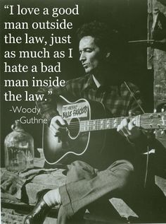 woody guthrie quote - Google Search