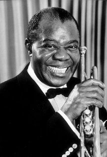 "Louis Armstrong - 'Satchmo' - Jazz great- with the gravel in his voice. Thanks for sharing your ""Wonderful World"""