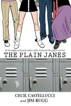 The Plain Janes (Minx) by Cecil Castellucci et al., http://www.amazon.com/dp/1401211151/ref=cm_sw_r_pi_dp_EIVYub10A3ACR