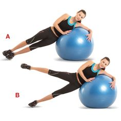Lie on your left side on the stability ball, legs extended straight out and feet stacked. Position your left hand in a comfortable spot on the ball, and lift your hips so that your body forms a straight line (a). Keeping your body in that position, slowly raise your right leg (b). Pause, then slowly return to start. Do as many reps as you can in one minute, then repeat on the other side.
