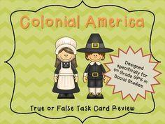 Colonial America  True or False History!  Georgia Standards 4th Grade Social Studies Task Cards
