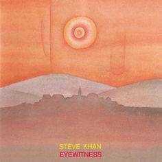 "STEVE KHAN: "" eyewitness "" ( bgo records ) personnel: anthony jackson ( elb), steve jordan (dm), manolo badrena (perc,voc,effets) http://www.qobuz.com/fr-fr/album/eyewitness-steve-khan/0004228488212"