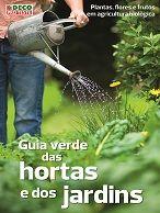 Guia verde das hortas e dos jardins (2.ª edição)