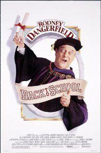Back to School, 1986, Rodney Dangerfield, Sally Kellerman, Burt Young.  Funny movie.