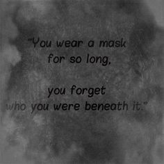 don't forget who you are.
