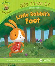 Little Rabbit's Foot—by Joy Cowley Series: Joy Cowley Early Birds GR Level:D Genre: Narrative, Fiction