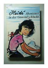 Heidi Abenteuer in der Gamstalschlucht Bettina Hohberg: