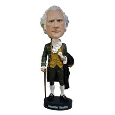 Alexander Hamilton bobblehead.  Oh [Bobblehead] Alexander Hamilton: When America sings for you, will they know what you overcame?