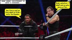 lol Rollins is sooooo sweet Dean Ambrose Seth Rollins, Wwe Dean Ambrose, Wwe Funny, Funny Memes, Wrestling Memes, I Just Dont Care, Wwe Female Wrestlers, Wwe Womens, Geek Humor