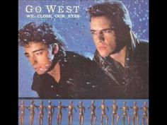 Go West - We Close Our Eyes