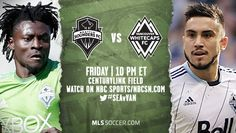 SPORTS And More: Tonight 10pm live #NBCSports rival #MLS #SeattleSo...