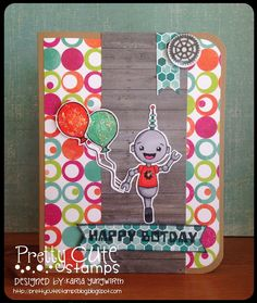 Creative Love Affair: Pretty Cute Stamps Challenge - Any Card! Using BOTday stamp set & BOBunny paper!