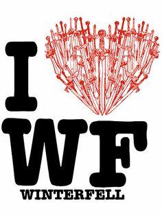 Tee on sale on: http://www.redbubble.com/people/tartuff/works/7684126-i-love-wf-winterfell?p=t-shirt