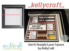 Get-It-Straight Laser Square by KellyCraft featured at CHA Summer 2012