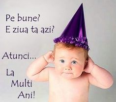 La mulţi ani, de ziua ta ! Birthday Frames, Heart Images, Relaxing Music, Happy Birthday Wishes, Animals And Pets, Favorite Quotes, Bff, Cute Babies, My Memory