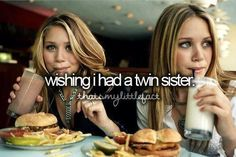 YES I don't even have a Sister to begin with so really I want a Twin 2 look like me Really wished I had A Twin sister