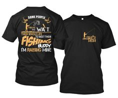 Fishing Mom I'm Raising My Fishing Buddy For Fishing Mom's Shirt Front & Back Print