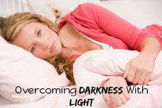 Overcoming Darkness With Light - Depression doesn't discriminate; thankfully, neither does Christ.