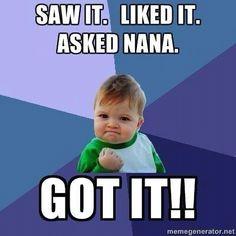 All he has to do is say Nana