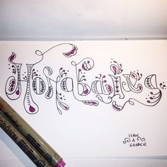 Day 7: favorite word. 30 day drawing challenge. Tipografia de Have a gander