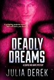 Free Kindle Book -   Deadly Dreams: A gripping suspense novel that will have you hooked (A Cooper and White Mystery Book 2) Check more at http://www.free-kindle-books-4u.com/mystery-thriller-suspensefree-deadly-dreams-a-gripping-suspense-novel-that-will-have-you-hooked-a-cooper-and-white-mystery-book-2/