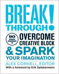 11 Tricks For Battling Creative Blocks, From Leading Creatives   Co.Design: business + innovation + design