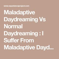 Maladaptive Daydreaming Vs Normal Daydreaming : I Suffer From Maladaptive Daydreaming Story & Experience How To Stop Depression, Dealing With Depression, Ocd Intrusive Thoughts, Am I Depressed, Understanding Depression, Maladaptive Daydreaming, Self Empowerment, Mental Disorders, Self Healing