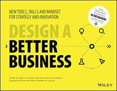 Design a Better Business: New Tools, Skills, and Mindset ... https://www.amazon.com/dp/1119272114/ref=cm_sw_r_pi_dp_x_tolnzbTCRQ9WY