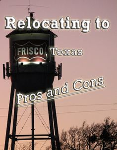 Pros and Cons of Relocating to Frisco Texas